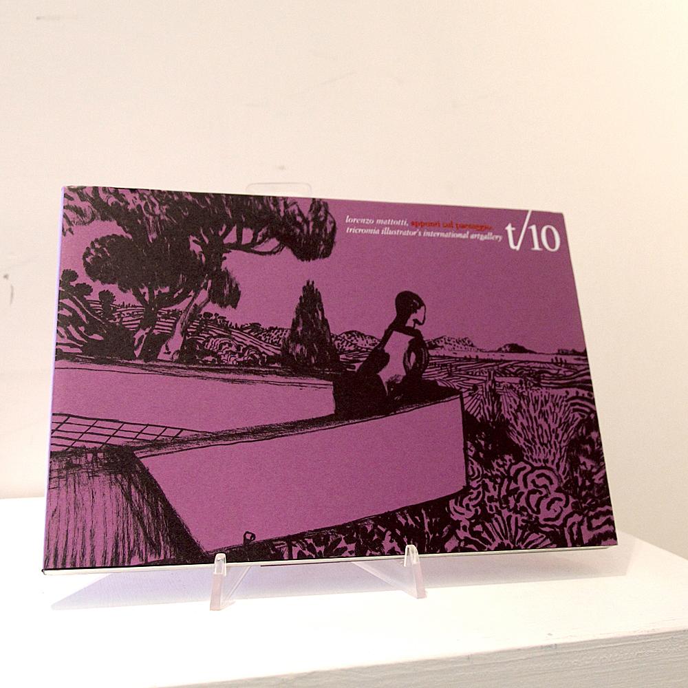 T/10 Lorenzo Mattotti Appunti sul paesaggio